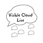 Visible Cloud Live